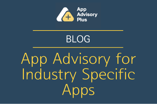 App Advisory for Industry Specific Apps