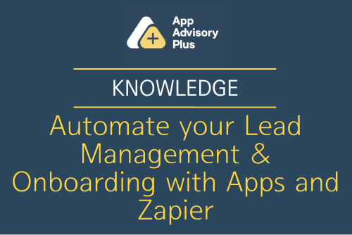 Automate your Lead Management & Onboarding with Apps and Zapier